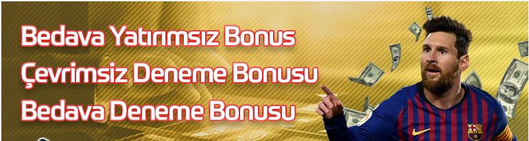 bedava yatırımsız bonus